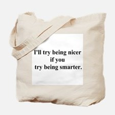 try being smarter Tote Bag
