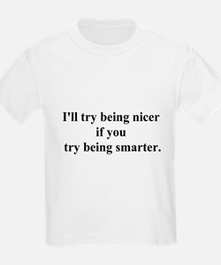 try being smarter T-Shirt