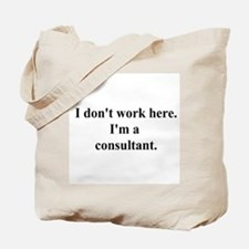 a consultant Tote Bag