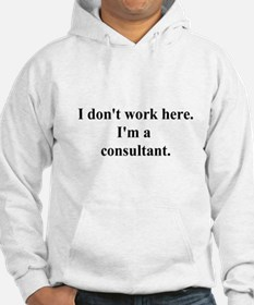 a consultant Hoodie