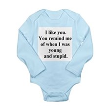young and stupid Long Sleeve Infant Bodysuit