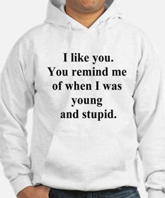 young and stupid Hoodie