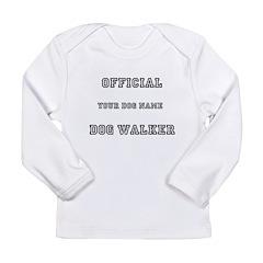 Personalized Dog Walker Long Sleeve Infant T-Shirt