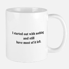 most of nothing Mug