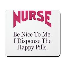 Nurse Be Nice To Me Mousepad