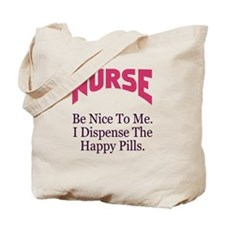 Nurse Be Nice To Me Tote Bag
