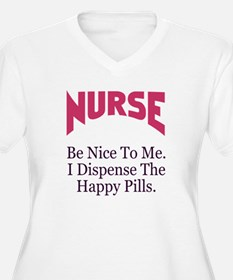Nurse Be Nice To Me T-Shirt