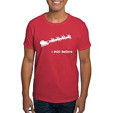 I Still Believe In Santa T-Shirt