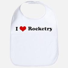 I Love Rocketry Bib