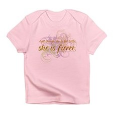 She is Fierce 2 Infant T-Shirt