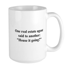 house it going? Mug