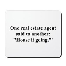 house it going? Mousepad