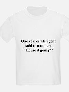 house it going? T-Shirt