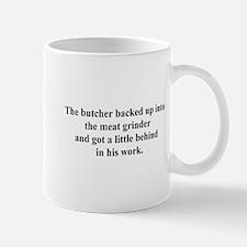 a little behind Mug