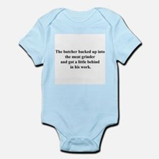 a little behind Infant Bodysuit