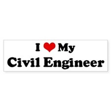 I Love Civil Engineer Bumper Bumper Sticker