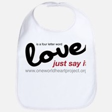 Love is a four letter word Bib