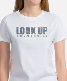 LOOK UP - Chemtrails Women's T-Shirt