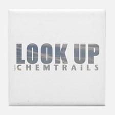 LOOK UP - Chemtrails Tile Coaster