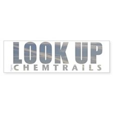LOOK UP - Chemtrails Bumper Bumper Sticker