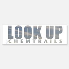 LOOK UP - Chemtrails Bumper Bumper Sticker