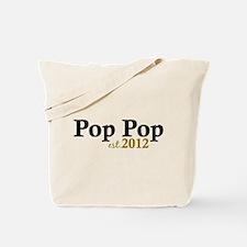 Pop Pop Est 2012 Tote Bag
