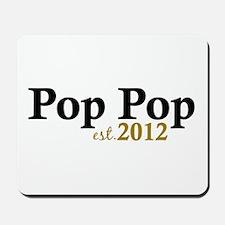 Pop Pop Est 2012 Mousepad