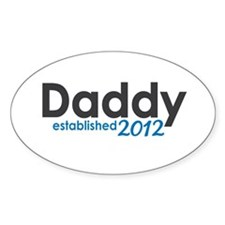 Daddy Established 2012 Decal