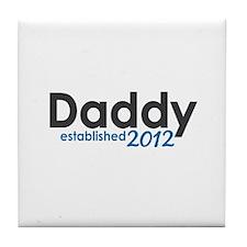 Daddy Established 2012 Tile Coaster