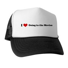 I Love Going to the Movies Trucker Hat