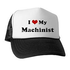 I Love Machinist Trucker Hat