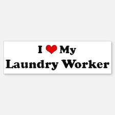 I Love Laundry Worker Bumper Bumper Bumper Sticker