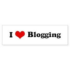 I Love Blogging Bumper Bumper Sticker