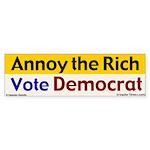 Annoy the Rich Bumper Sticker