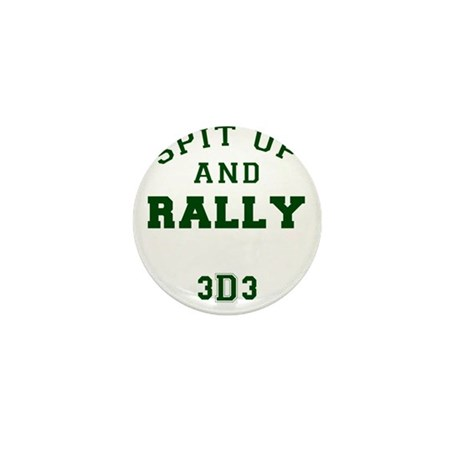 Spit up and Rally - Darker Gr Mini Button (100 pac