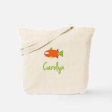 Carolyn is a Big Fish Tote Bag