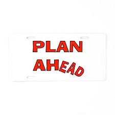 BE PREPARED Aluminum License Plate