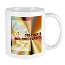 """Celebrate Neurodiversity""  Mug"