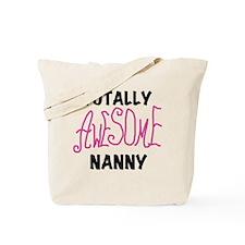 Pink Awesome Nanny Tote Bag