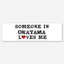 Someone in Okayama Bumper Bumper Bumper Sticker