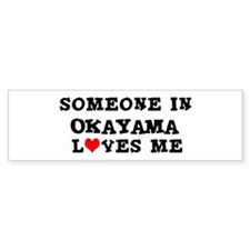 Someone in Okayama Bumper Bumper Sticker