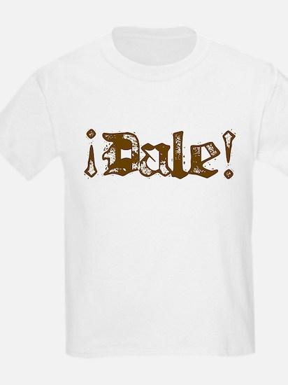 ¡Dale! T-Shirt