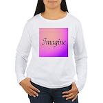 Imagine Pink Women's Long Sleeve T-Shirt
