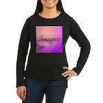 Imagine Pink Women's Long Sleeve Dark T-Shirt