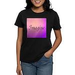 Imagine Pink Women's Dark T-Shirt