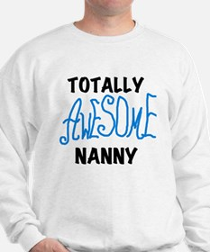 Blue Awesome Nanny Sweatshirt