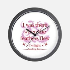 I was there when the feathers flew Wall Clock