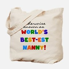Otherwise Known Best Nanny Tote Bag