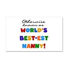 Otherwise Known Best Nanny Car Magnet 20 x 12