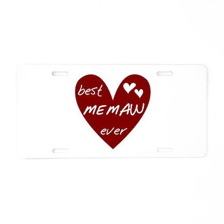 Heart Best Memaw Ever Aluminum License Plate
